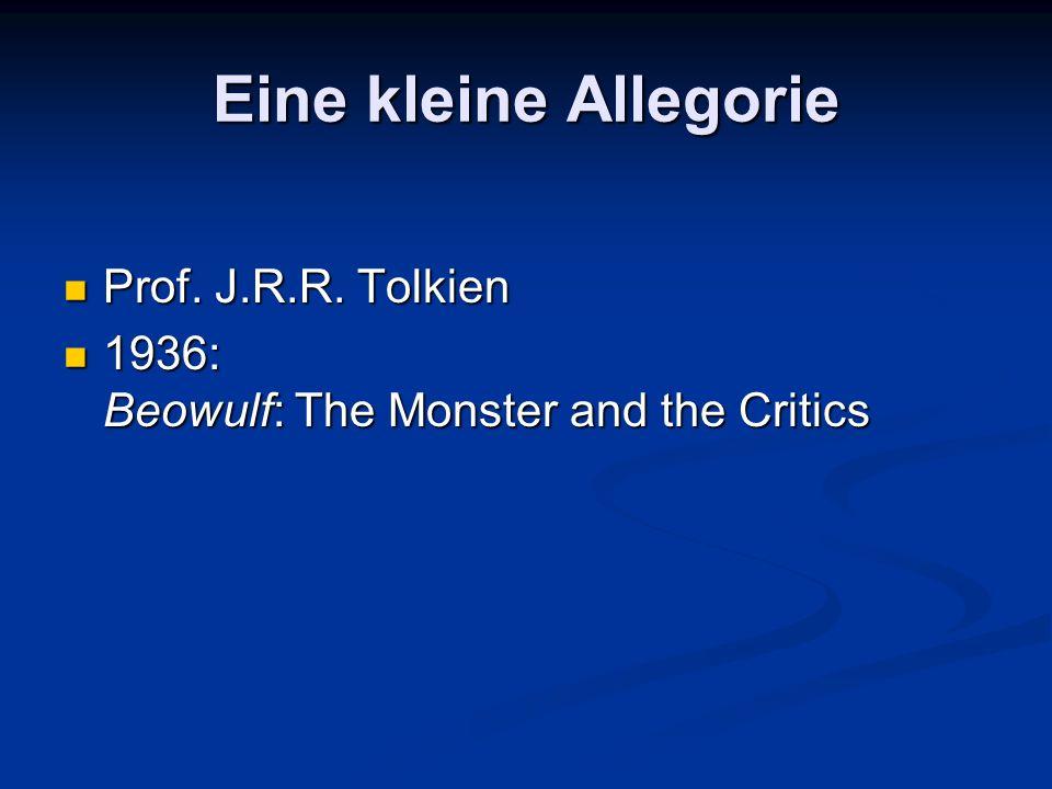 Eine kleine Allegorie Prof. J.R.R. Tolkien