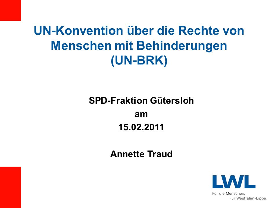UN-Konvention über die Rechte von Menschen mit Behinderungen (UN-BRK)