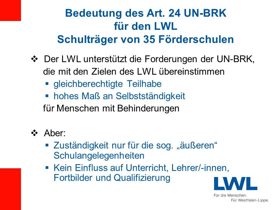 Bedeutung des Art. 24 UN-BRK für den LWL Schulträger von 35 Förderschulen