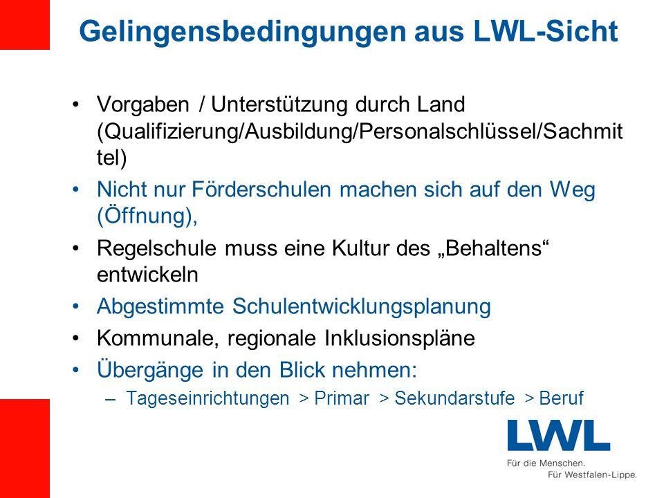 Gelingensbedingungen aus LWL-Sicht