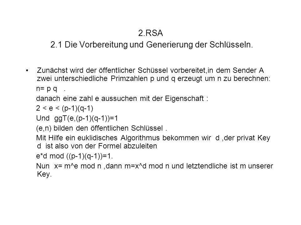 2.RSA 2.1 Die Vorbereitung und Generierung der Schlüsseln.