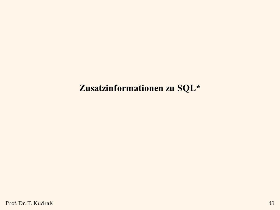 Zusatzinformationen zu SQL*