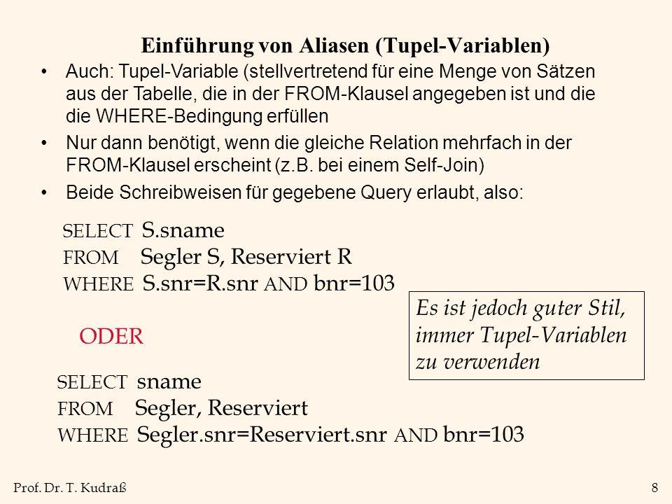 Einführung von Aliasen (Tupel-Variablen)