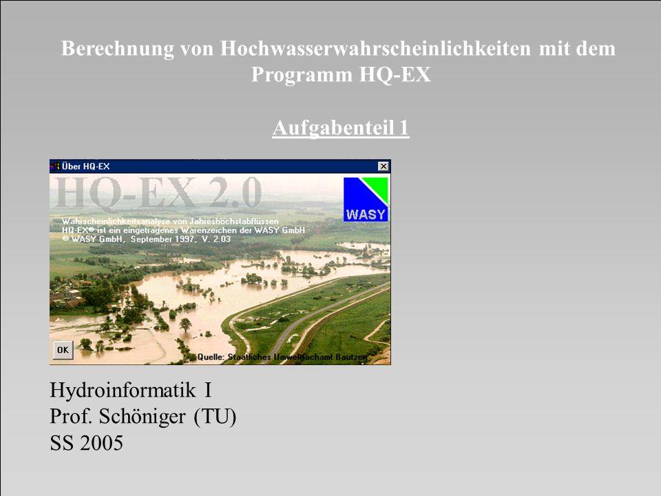 Berechnung von Hochwasserwahrscheinlichkeiten mit dem
