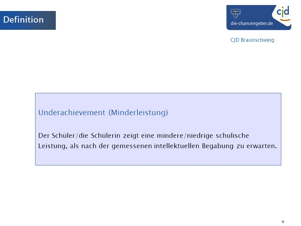 Definition Underachievement (Minderleistung)