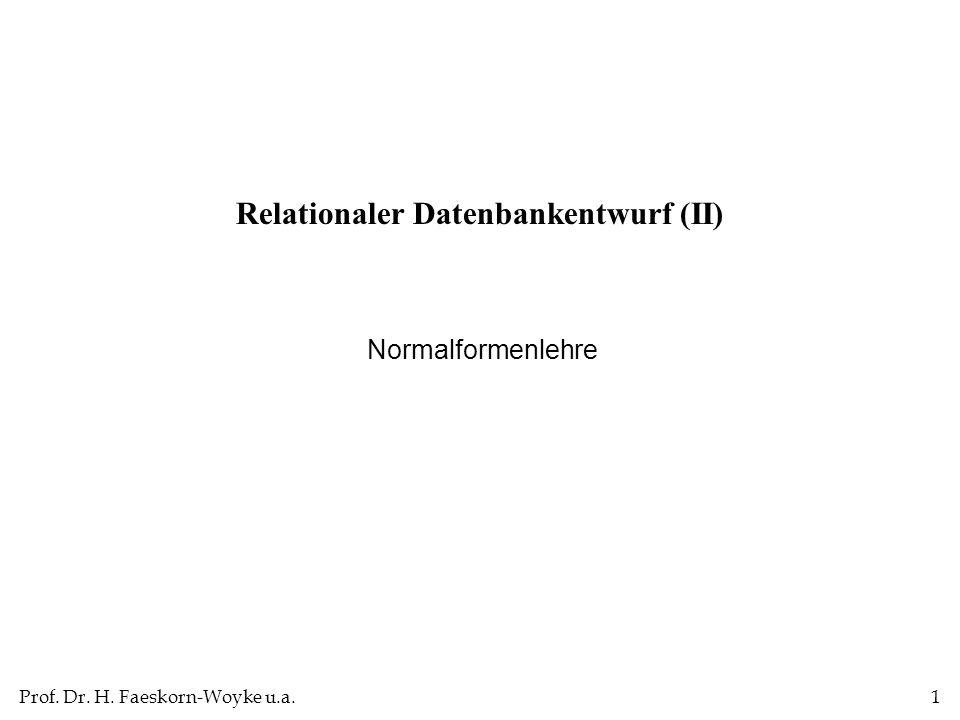 Relationaler Datenbankentwurf (II)