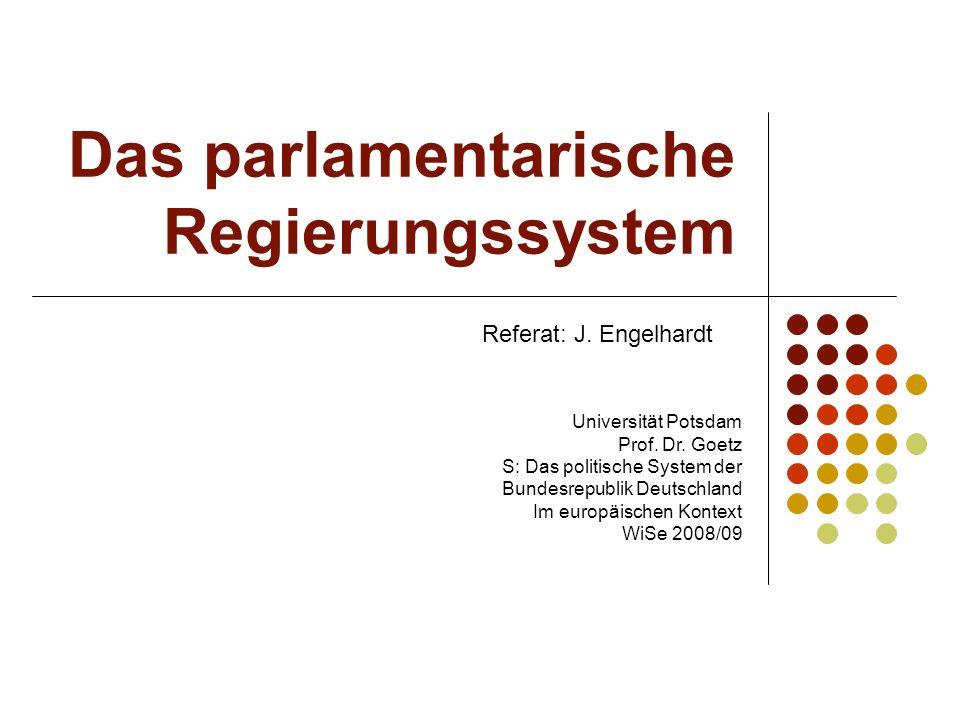 Das parlamentarische Regierungssystem