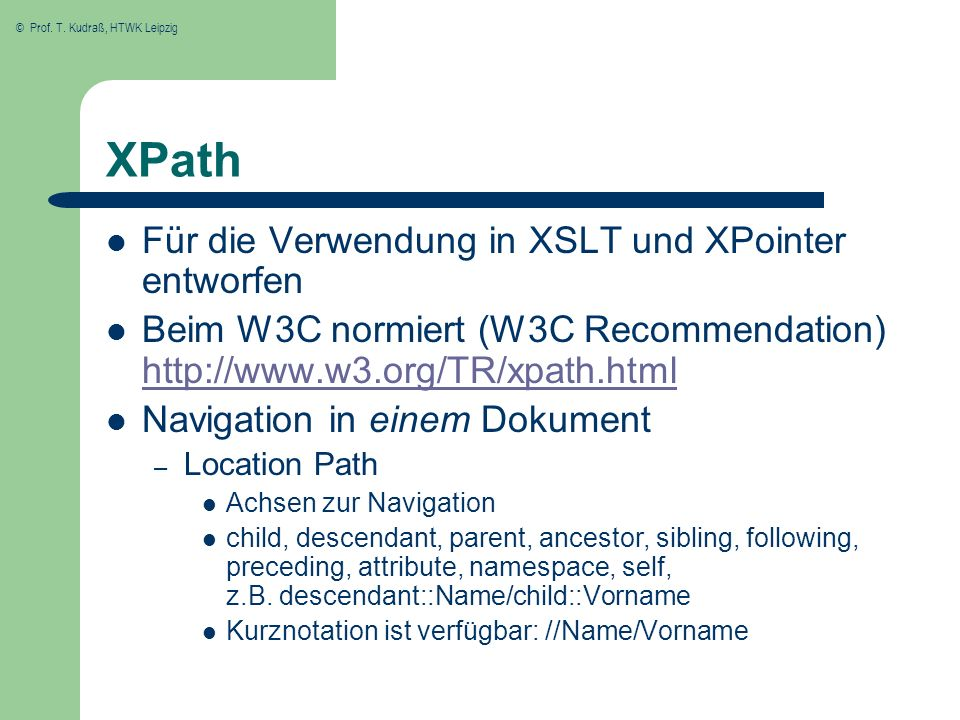 XPath Für die Verwendung in XSLT und XPointer entworfen