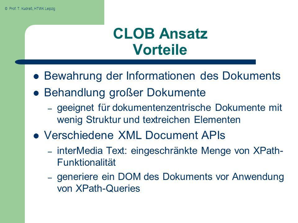 CLOB Ansatz Vorteile Bewahrung der Informationen des Dokuments
