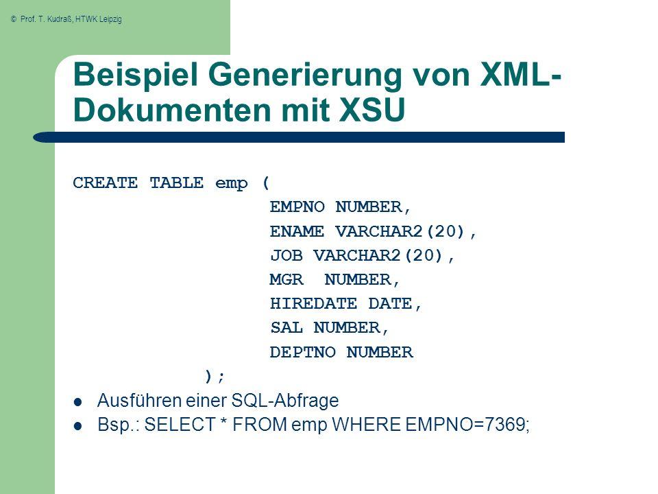 Beispiel Generierung von XML- Dokumenten mit XSU