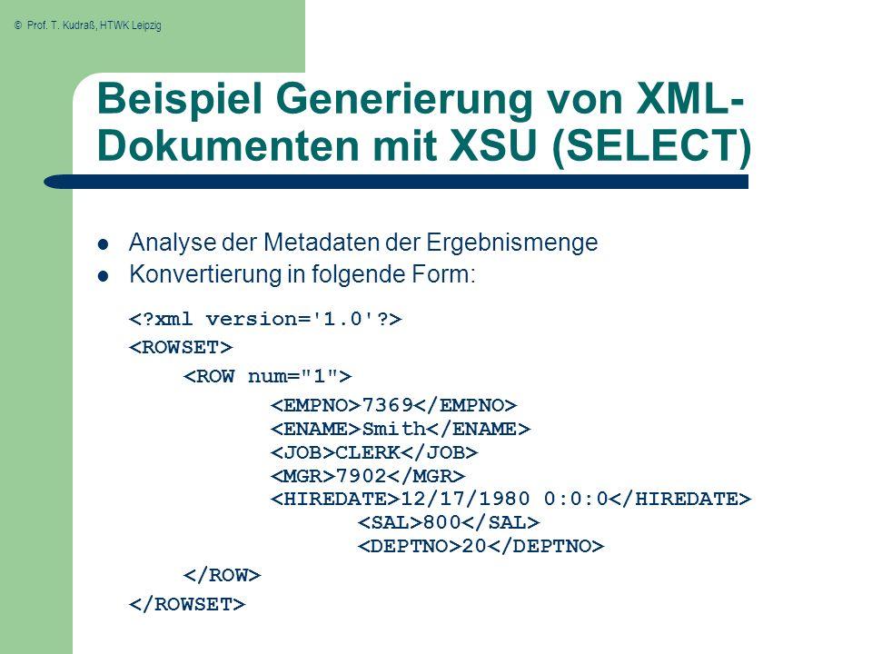 Beispiel Generierung von XML- Dokumenten mit XSU (SELECT)