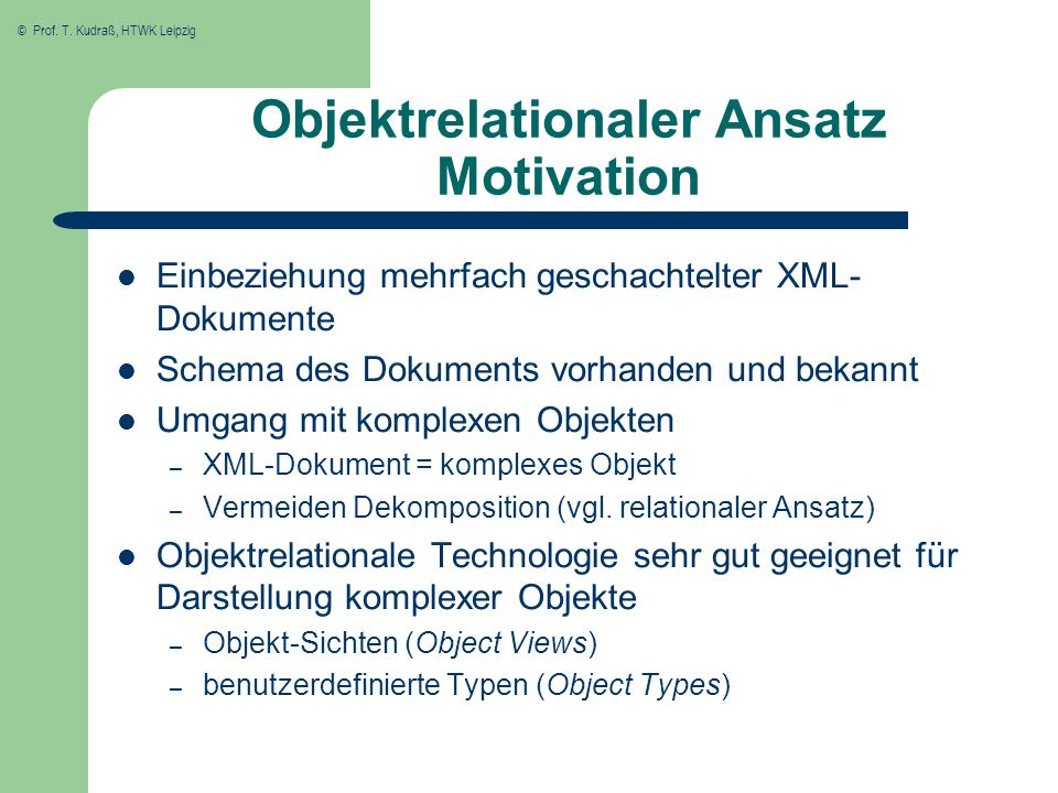 Objektrelationaler Ansatz Motivation