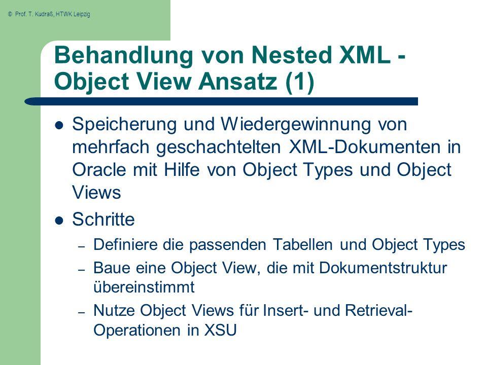 Behandlung von Nested XML - Object View Ansatz (1)