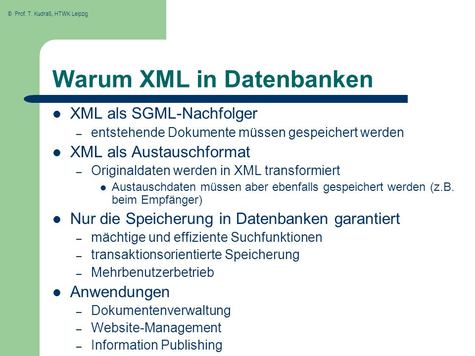 Warum XML in Datenbanken
