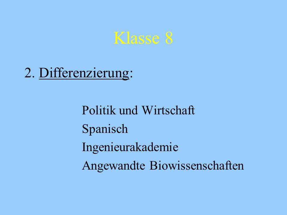 Klasse 8 2. Differenzierung: Politik und Wirtschaft Spanisch