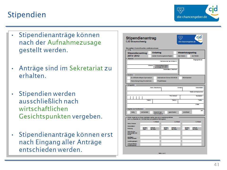Stipendien Stipendienanträge können nach der Aufnahmezusage gestellt werden. Anträge sind im Sekretariat zu erhalten.