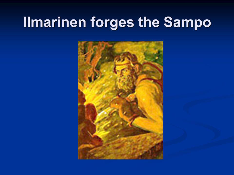 Ilmarinen forges the Sampo