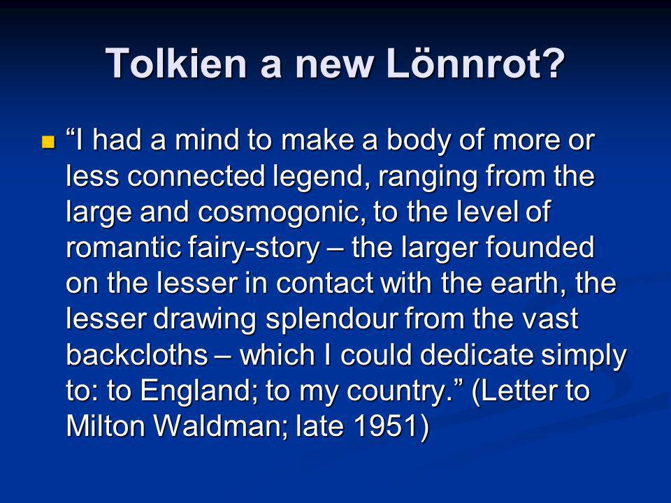 Tolkien a new Lönnrot