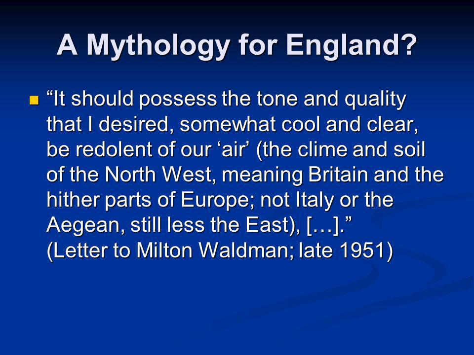 A Mythology for England