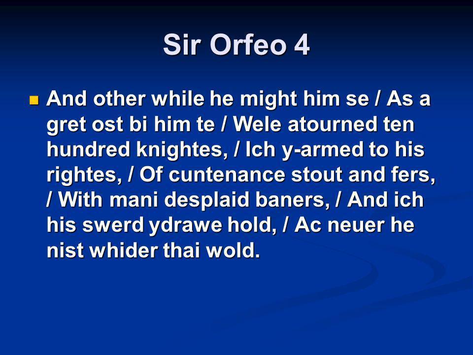 Sir Orfeo 4