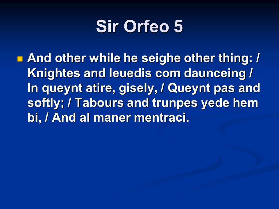 Sir Orfeo 5
