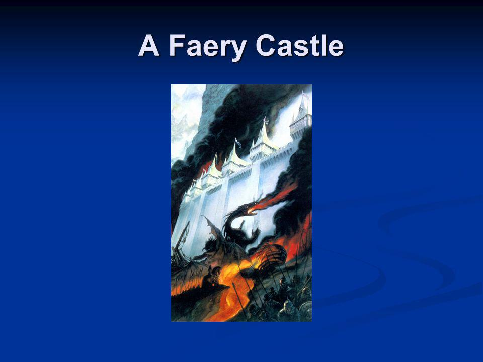 A Faery Castle