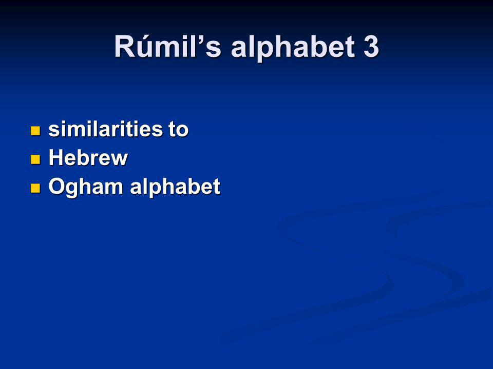 Rúmil's alphabet 3 similarities to Hebrew Ogham alphabet