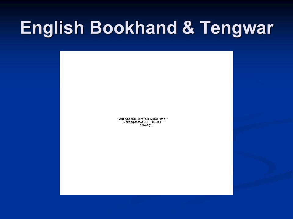 English Bookhand & Tengwar