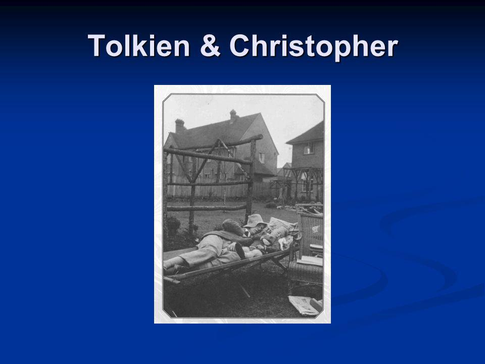 Tolkien & Christopher