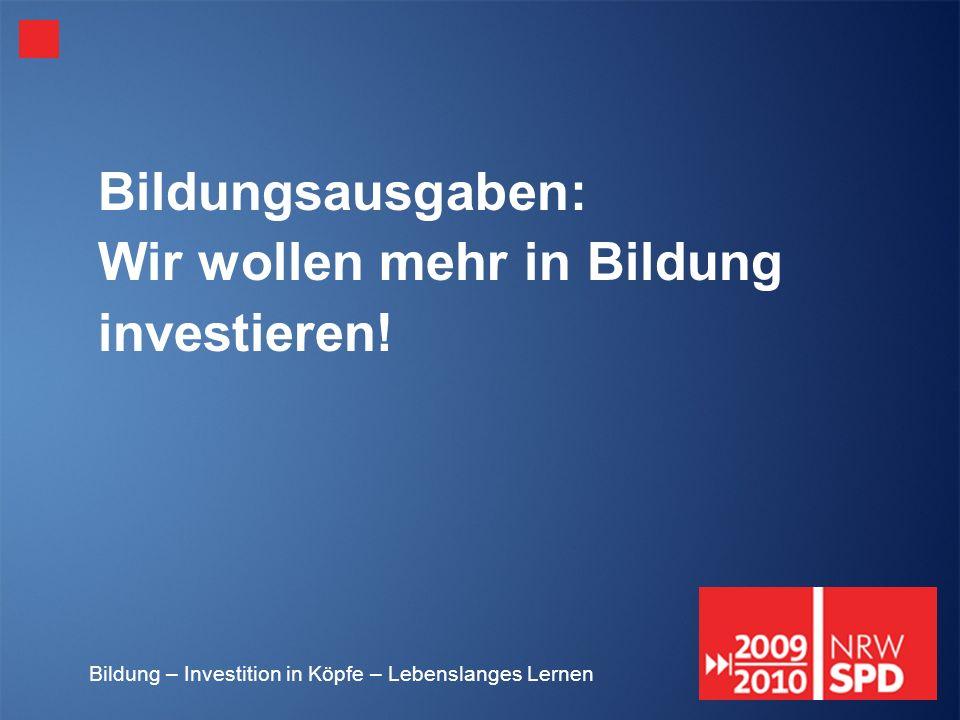 Bildungsausgaben: Wir wollen mehr in Bildung investieren!
