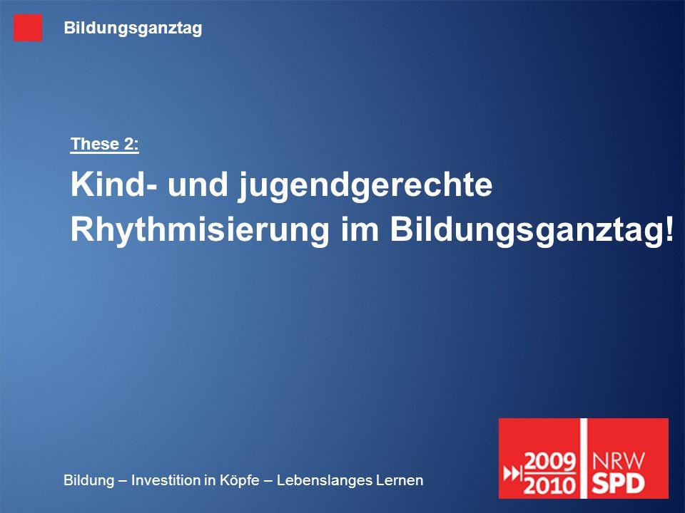 These 2: Kind- und jugendgerechte Rhythmisierung im Bildungsganztag!