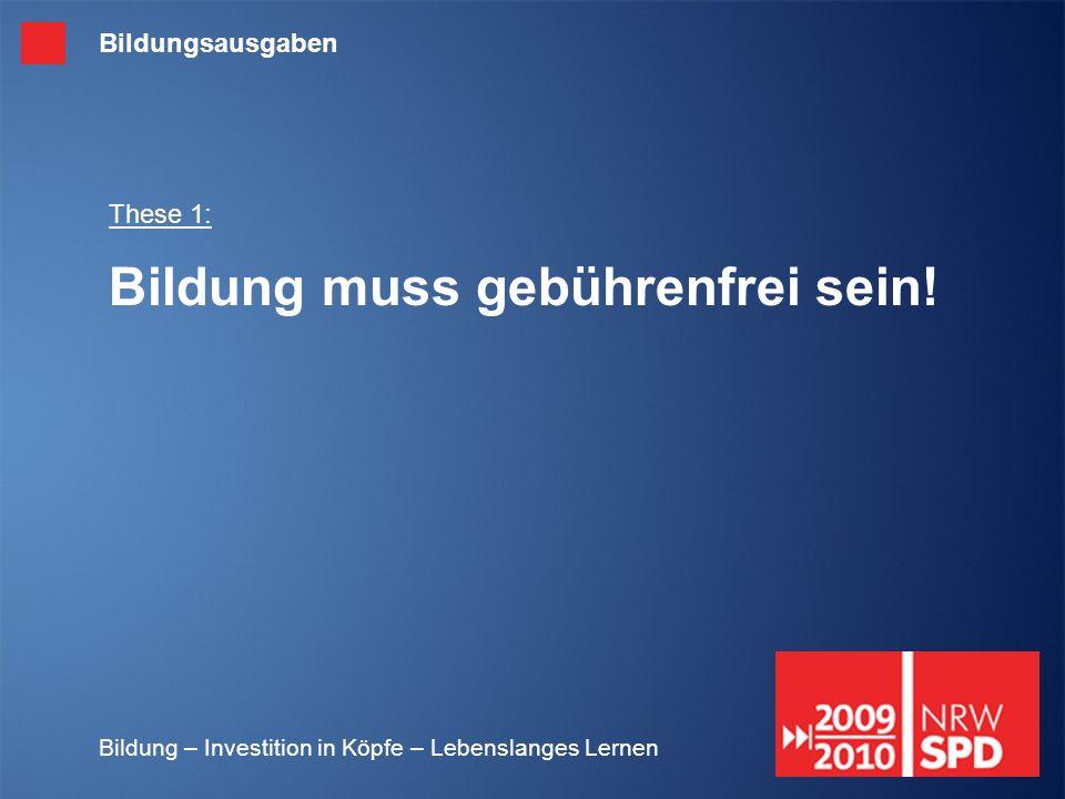 These 1: Bildung muss gebührenfrei sein!