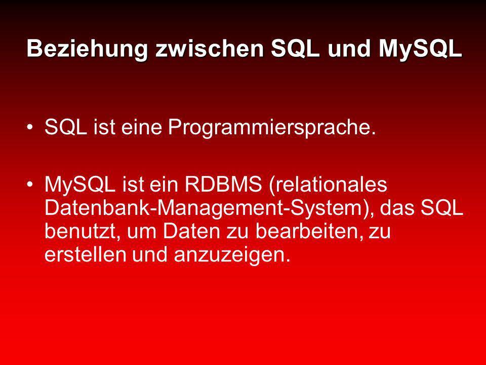 Beziehung zwischen SQL und MySQL