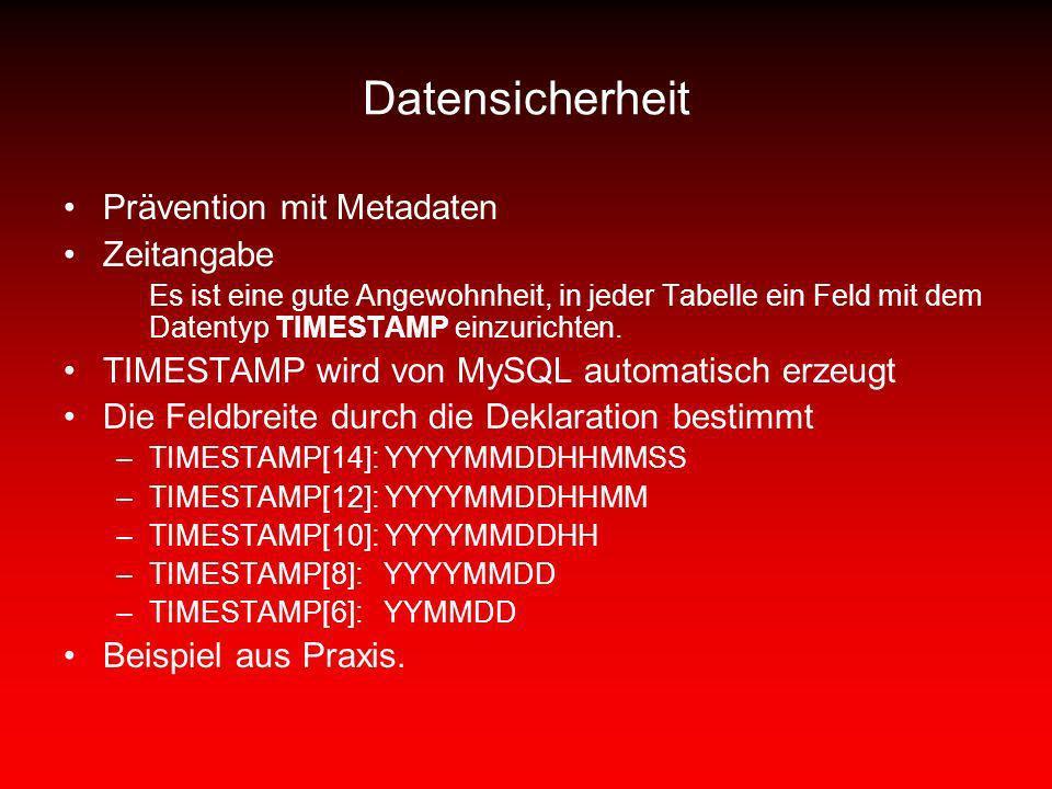 Datensicherheit Prävention mit Metadaten Zeitangabe