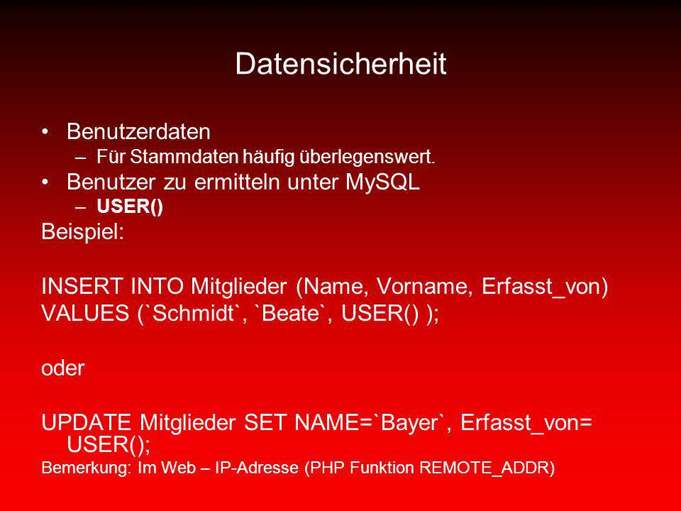 Datensicherheit Benutzerdaten Benutzer zu ermitteln unter MySQL