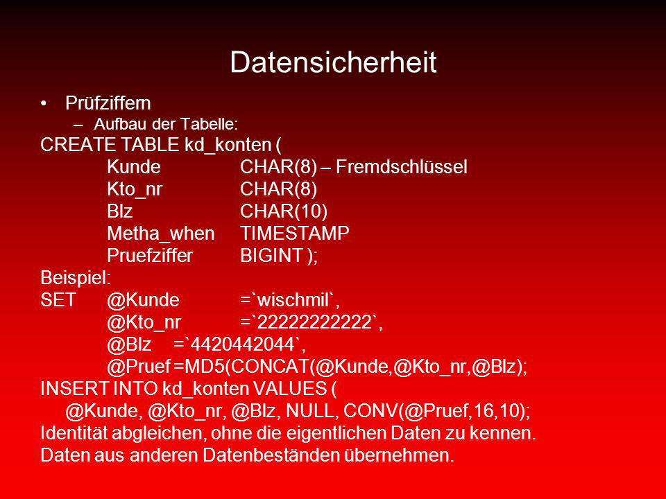 Datensicherheit Prüfziffern CREATE TABLE kd_konten (