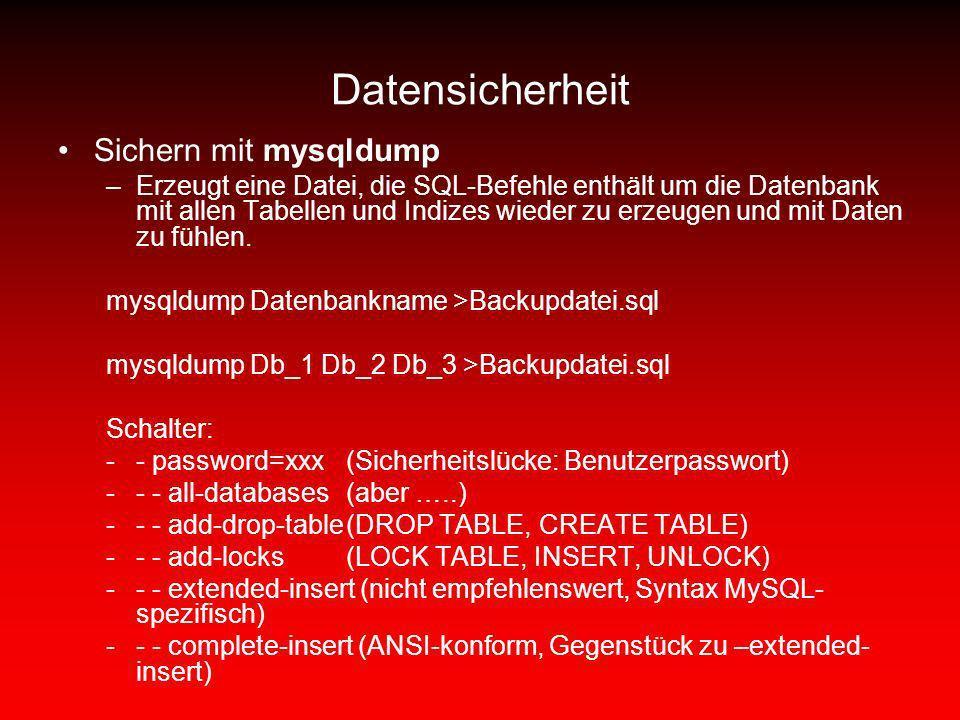 Datensicherheit Sichern mit mysqldump