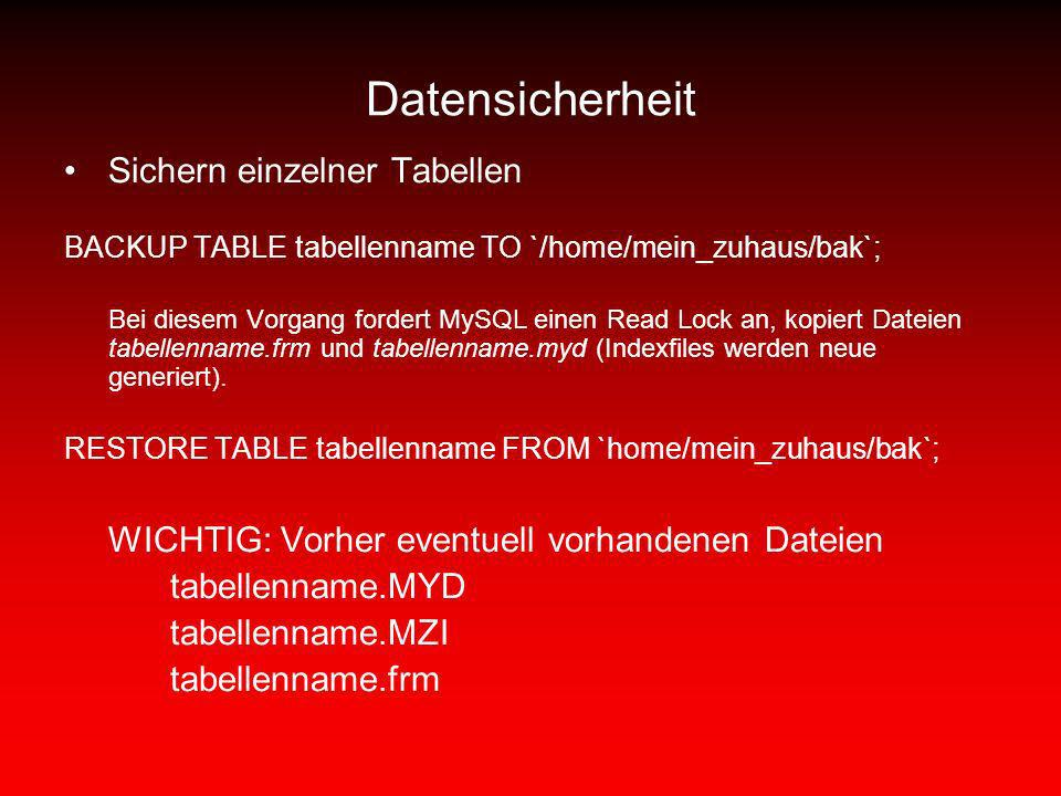 Datensicherheit Sichern einzelner Tabellen