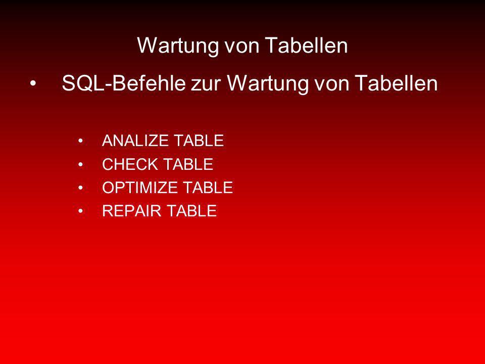 SQL-Befehle zur Wartung von Tabellen