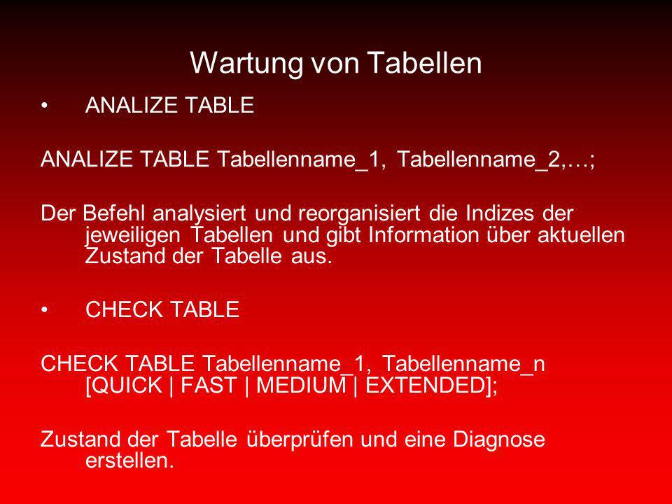Wartung von Tabellen ANALIZE TABLE
