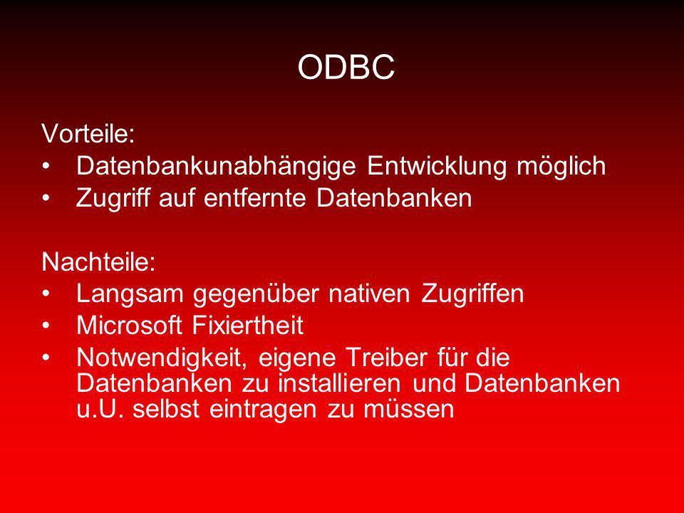 ODBC Vorteile: Datenbankunabhängige Entwicklung möglich