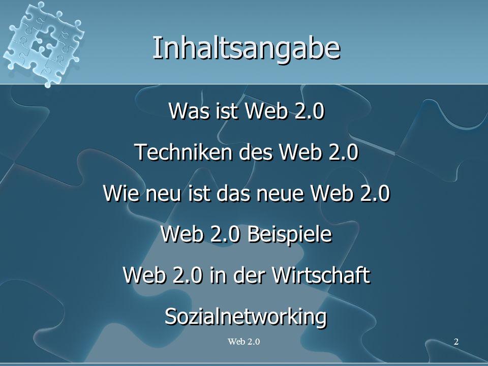 Inhaltsangabe Was ist Web 2.0 Techniken des Web 2.0