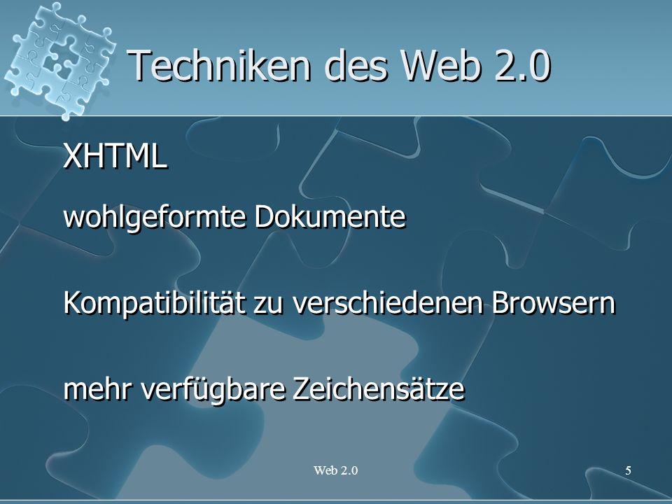 Techniken des Web 2.0 XHTML wohlgeformte Dokumente