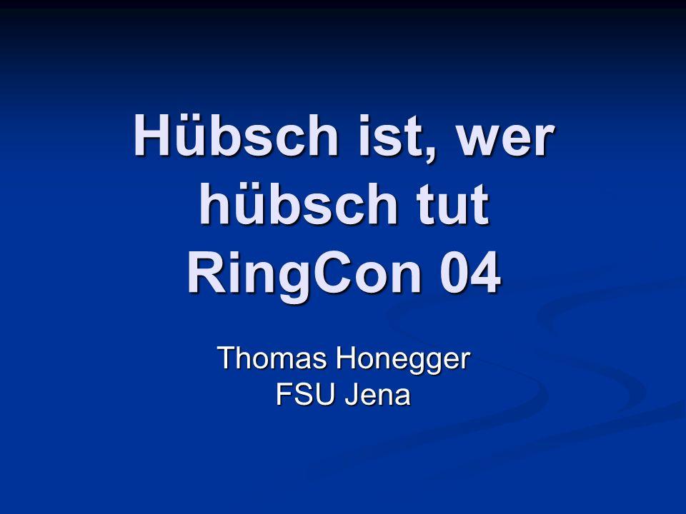 Hübsch ist, wer hübsch tut RingCon 04