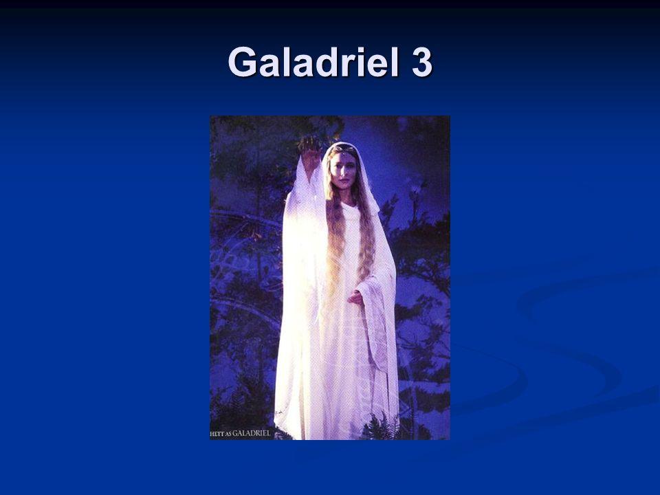 Galadriel 3