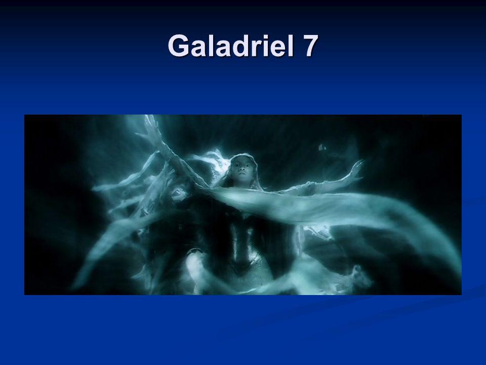 Galadriel 7