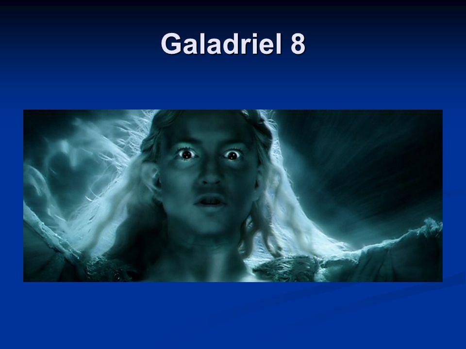 Galadriel 8