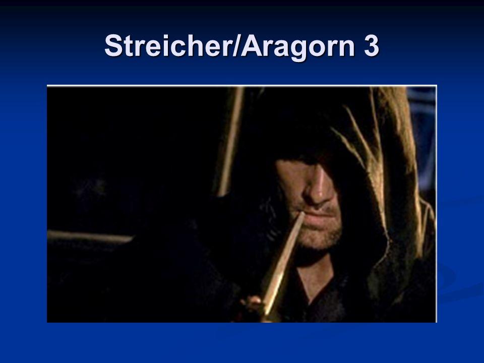 Streicher/Aragorn 3