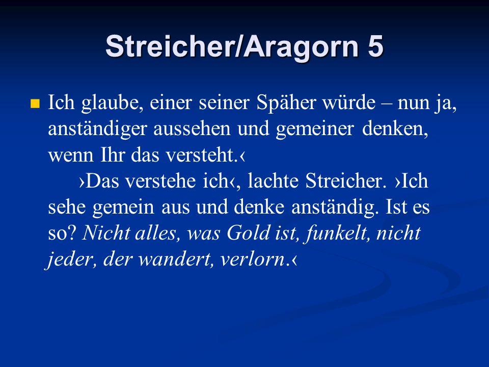 Streicher/Aragorn 5