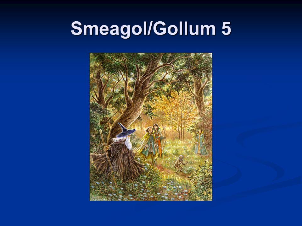 Smeagol/Gollum 5